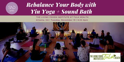 Realign your Chakras & Rebalance your Body with Yin Yoga + Sound Bath