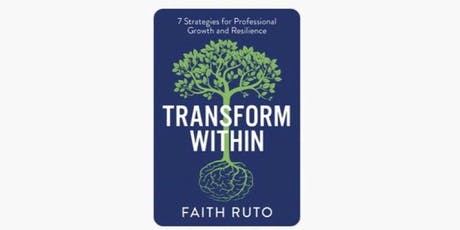 Transform Within Book Launch Party by Faith Ruto tickets