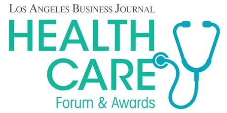 Los Angeles Business Journal Health Care Leadership Forum & Awards 2020 tickets