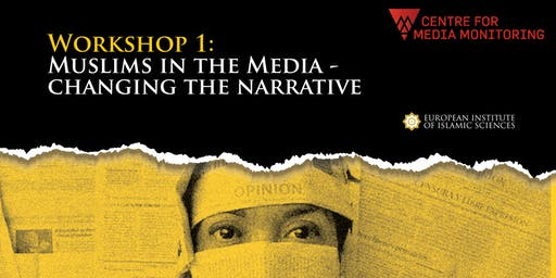 Muslims in the Media: Changing the Narrative