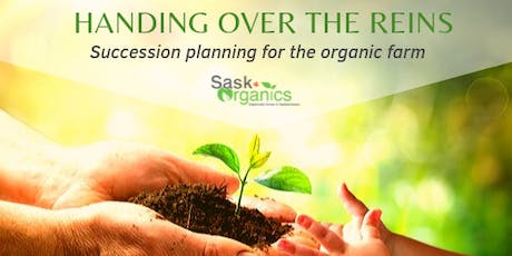 """""""Handing over the Reins-Succession Planning for the Organic Farm"""" Workshop tickets"""