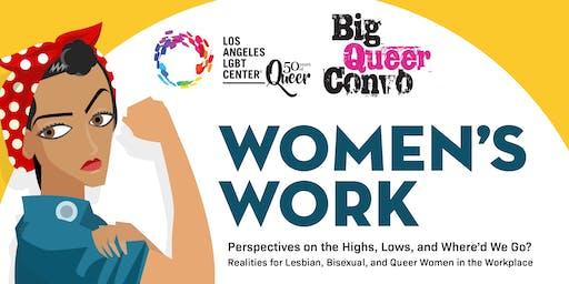 Big Queer Convo: Women's Work