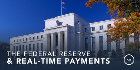 The Federal Reserve and Real-Time Payments tickets