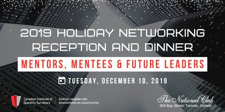2019 Holiday Networking Reception Dinner: Mentors, Mentees & Future Leaders tickets