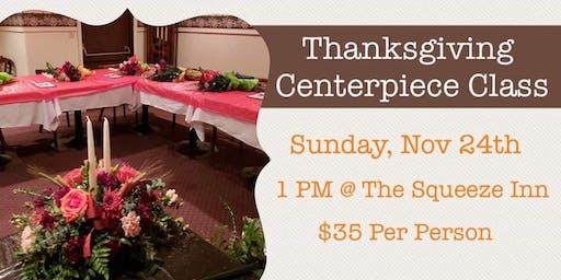 Thanksgiving Centerpiece Class