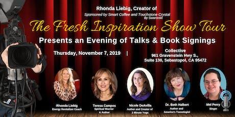The Fresh Inspiration Show - Sebastopol, CA 11/7/19 tickets