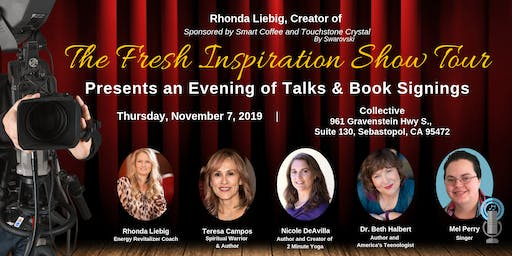 The Fresh Inspiration Show - Sebastopol, CA 11/7/19