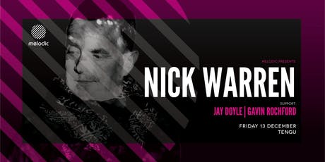 Melodic Presents Nick Warren [The Soundgarden] tickets