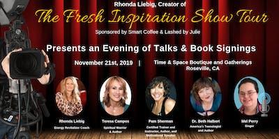 The Fresh Inspiration Show - Roseville, CA 11/21/19