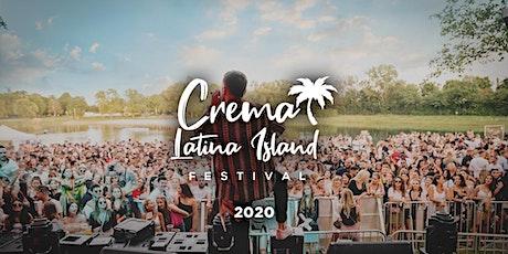 CREMA LATINA ISLAND FESTIVAL 2021 Tickets