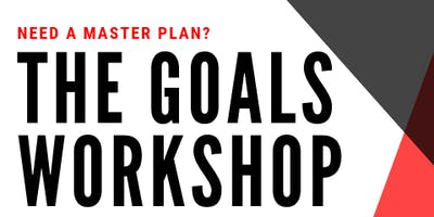 The Goals Workshop