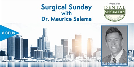 Surgical Sunday with Dr. Maurice Salama tickets