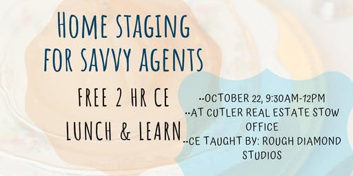 Lunch & Learn, Free 2 hr CE: Staging for Savvy Agents