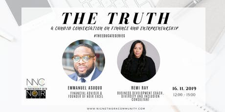 The Truth - A Candid Conversation on Finance and Entrepreneurship tickets