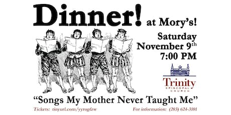 Songs My Mother Never Taught Me: Dinner, Drink, and Discourteous Ditties tickets
