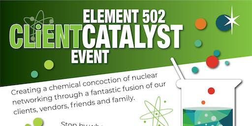 The Element 502 Client Catalyst Event