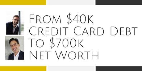 From $40k Credit Card Debt to $700k Net Worth - Alexandria, VA tickets