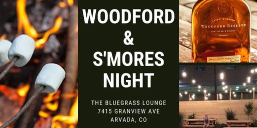 Woodford & S'mores Night
