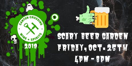 Canton Crossing Wine & Spirits: Scary Beer Garden! tickets
