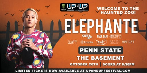 Monster Energy Up&Up presents ELEPHANTE at Penn State