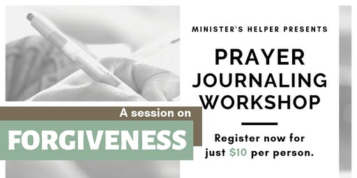 Forgiveness - Prayer Journaling Workshop
