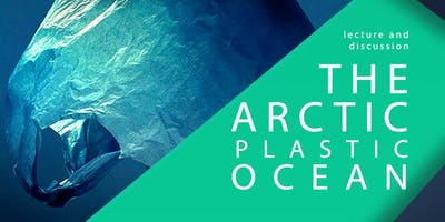 The Arctic Plastic Ocean by Ekaterina Uryupova, PhD in Marine Biology