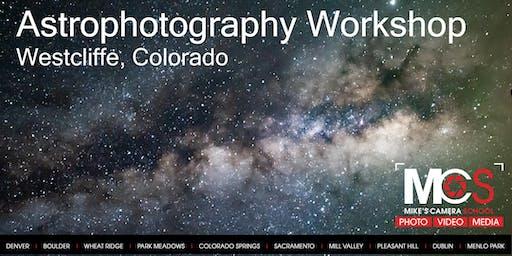 Westcliffe, CO Astrophotography Workshop