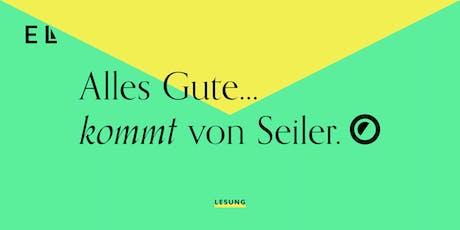 Session 1.1 ► Lesung | Christian Seiler Tickets