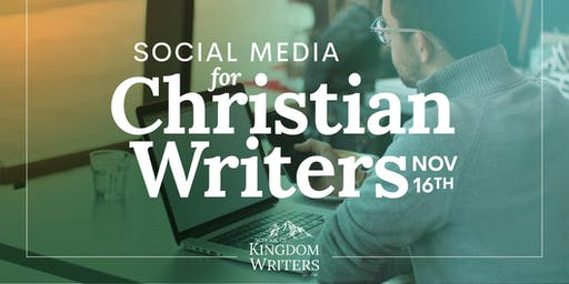 Social Media for Christian Writers