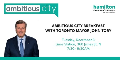 Ambitious City with Mayor John Tory