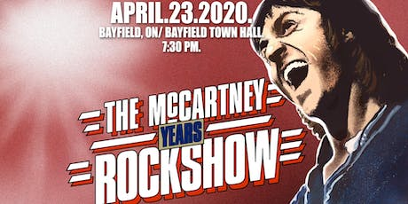 The McCartney Years live in Bayfield, ON tickets