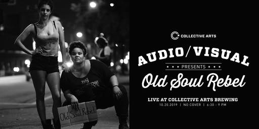 Audio/Visual Presents Old Soul Rebel