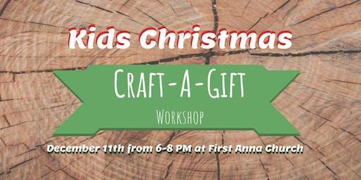 Kids Craft-a-Gift Workshop by First Anna