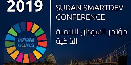 Sudan SMARTDEV Conference 2019 مؤتمر السودان للتنمية الذ كية tickets