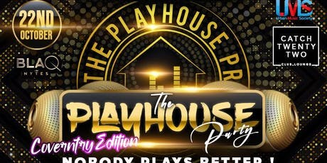 BLAQ NYTES FEAT PLAYHOUSE PARTY tickets