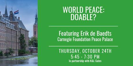 World Peace: Doable? Featuring Erik de Baedts tickets