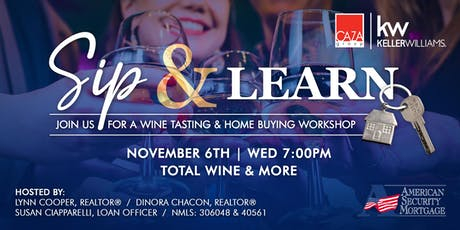 Sip & Learn - Free Wine Tasting and Home Buying Workshop tickets