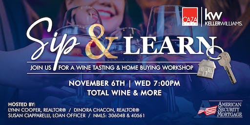 Sip & Learn - Free Wine Tasting and Home Buying Workshop