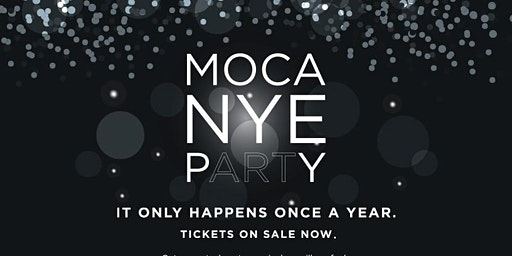 MOCA New Year's Eve pARTy