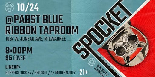 Spocket, Hoppers Luck, Modern Joey at the PBR Taproom