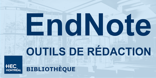 Atelier : Outil de rédaction - EndNote (fr)