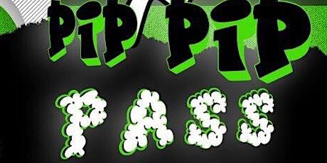 Pip Pip Pass tickets
