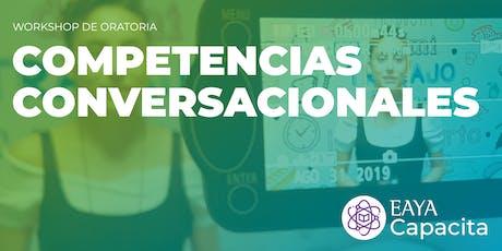 COMPETENCIAS CONVERSACIONALES - Workshop de Oratoria entradas