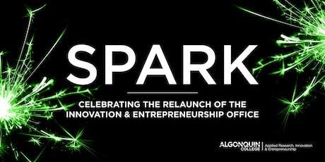 SPARK: Celebrating the Relaunch of Innovation & Entrepreneurship Office tickets