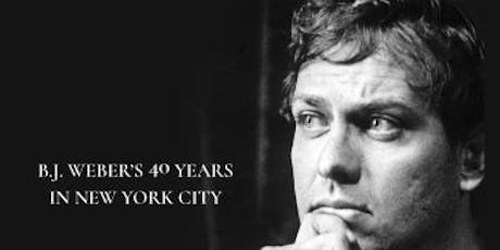 Celebrate B.J. Weber's 40th Year in NYC! tickets
