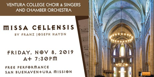 Ventura College Chorus & Chamber Orchestra: Miss Cellensis