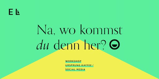 Session 1.3 ► Workshop | Ursprung des Kaffees