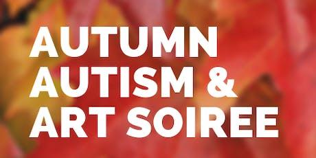 Autumn Autism & Art Soirée tickets