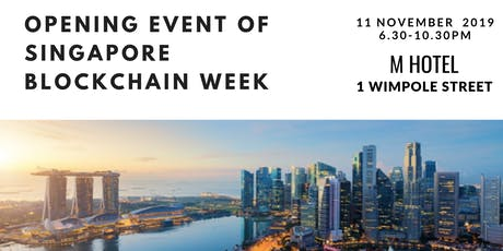 Opening Event of Singapore Blockchain Week tickets