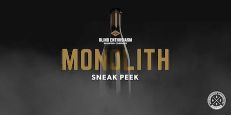 The Monolith - Sneak Peek tickets